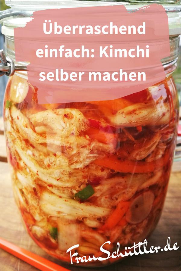 Überraschend einfach: Kimchi selber machen